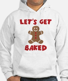 Let's Get Baked Funny Christmas Hoodie