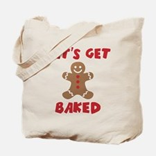 Let's Get Baked Funny Christmas Tote Bag