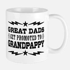 Great Dads Get Promoted To Grandpappy Mug