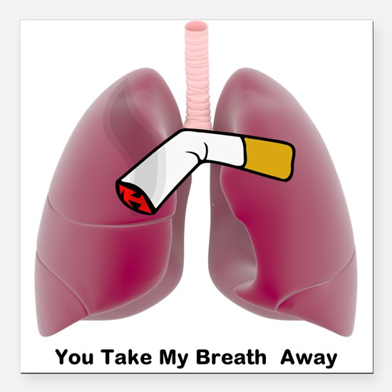 """You Take My Breath Away Square Car Magnet 3"""""""