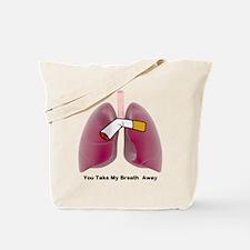 You Take My Breath Away Tote Bag