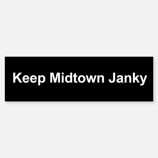 Keep Midtown Janky Bumper Bumper Bumper Sticker