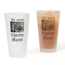 Je Suis Charles Martel (picture) Drinking Glass