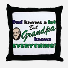 Grandpa Knows Everything Throw Pillow