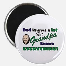 Grandpa Knows Everything Magnet