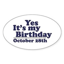October 28th Birthday Oval Decal