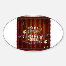 Not My Circus Monkeys Stamp Decal