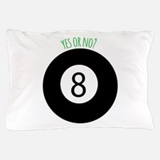 Yes or No Pillow Case