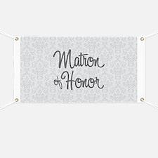 Matron of Honor Banner