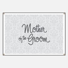 Mother of the Groom Banner