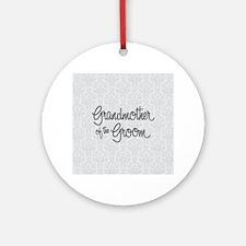 Grandma of the Groom Round Ornament