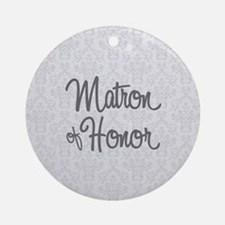 Matron of Honor Round Ornament