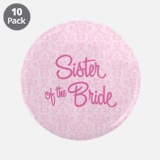 """Sister of the Bride 3.5"""" Button (10 pack)"""