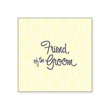 Friend of the Groom Sticker
