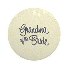 Grandmother of the Bride Round Ornament