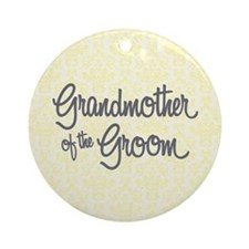 Grandma of the Groom Round Ornament