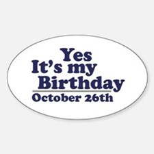 October 26th Birthday Oval Decal