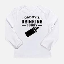 Daddys Drinking Buddy Long Sleeve T-Shirt