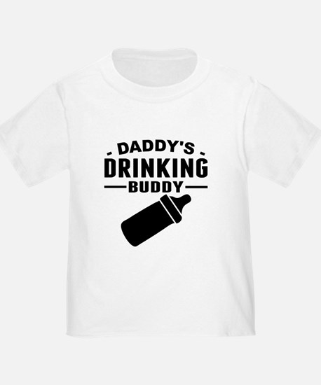 Daddys Drinking Buddy T-Shirt