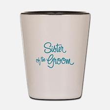 Sister of the Groom Shot Glass