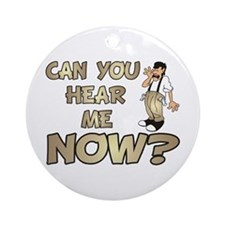 Can You Hear Me Now? Keepsake (Round)