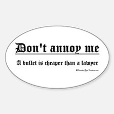 Don't Annoy Me/white Oval Decal