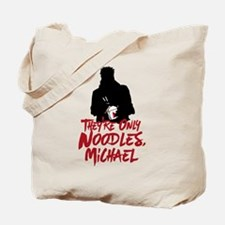 They're Only Noodles Michael Tote Bag