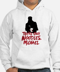 They're Only Noodles Michael Hoodie
