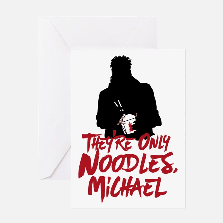 They're Only Noodles Michael Greeting Cards