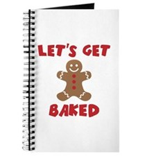 Let's Get Baked Funny Christmas Journal