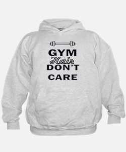 Gym Hair Don't Care Hoodie