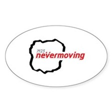 M25 Nevermoving Decal