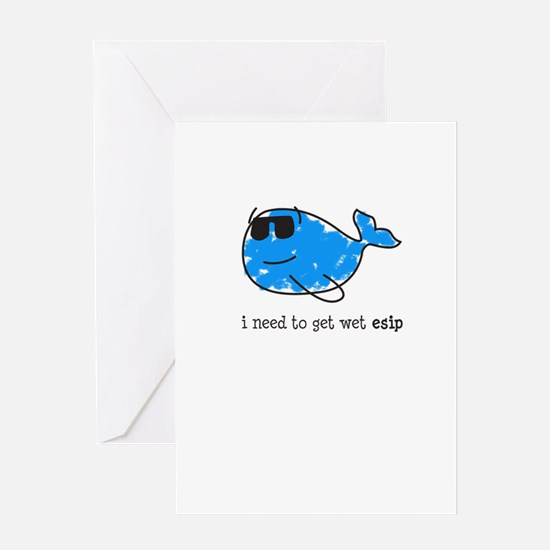 I need to get wet esip Greeting Cards