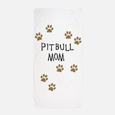 Pitbull Mom Beach Towel