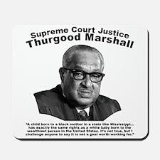 Thurgood Marshall: Equality Mousepad
