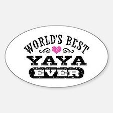 World's Best Yaya Ever Decal