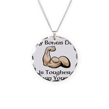 My Bonus Dad is Tougher than Yours! Necklace
