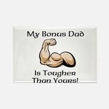 My Bonus Dad is Tougher than Yours! Rectangle Magn