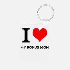 I Love My Bonus Mom Keychains