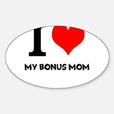 I Love My Bonus Mom Decal
