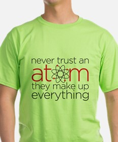 Cute Never trust an atom T-Shirt