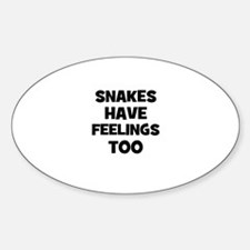 snakes have feelings too Oval Decal