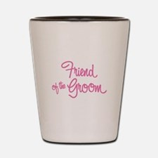 Friend of the Groom Shot Glass
