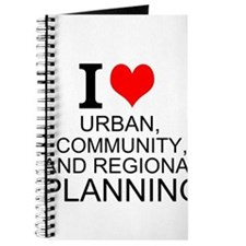 I Love Urban, Community, And Regional Planning Jou