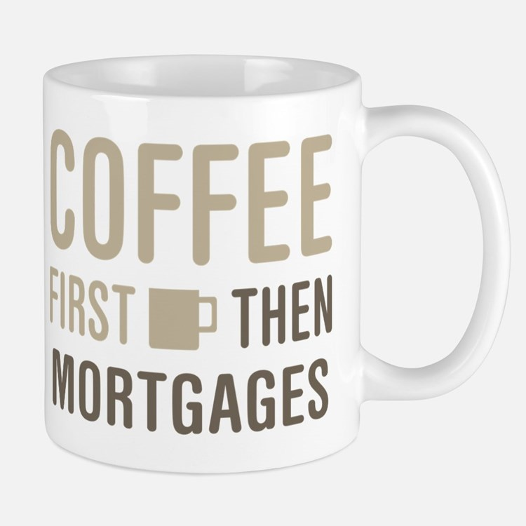 Cute Mortgage Mug