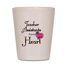 Teachers Assistants Have Heart Shot Glass