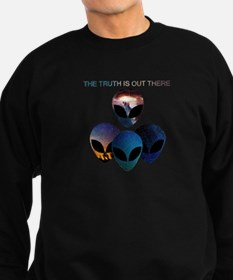 Unique The truth is out there Sweatshirt