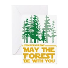 May The Forest Be With You Greeting Cards