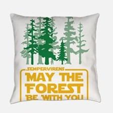 May The Forest Be With You Everyday Pillow