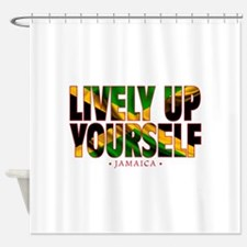 Lively Up Yourself - Shower Curtain